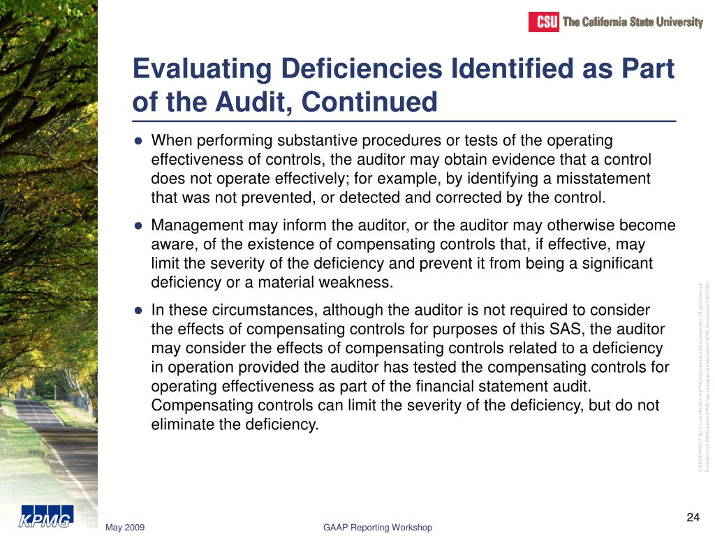 Evaluating Deficiencies Identified as Part of the Audit, Continued