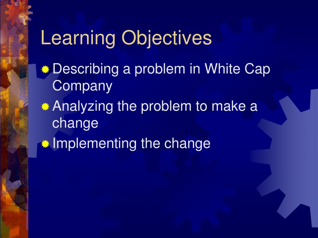 peter browning and continental whitecap outline Change management prof steve phelan lecture 8 today implementing change note on implementing change (1991) peter browning and continental white cap (1986) lmz chs17-20 organization.