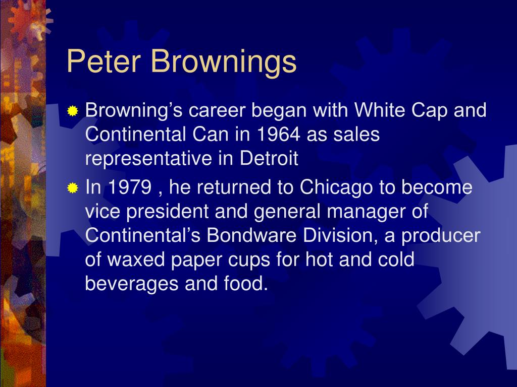 peter browning and continental white cap Continental white cap instructions read the peter browning and continental white cap case and submit a case analysis paper using the following guidelines.