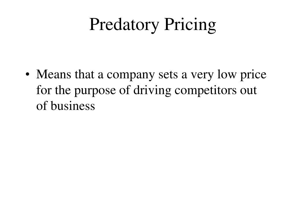 Predatory Pricing