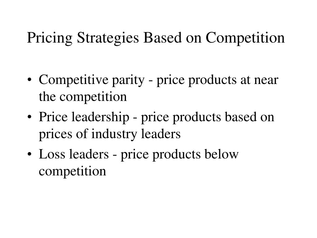 Pricing Strategies Based on Competition