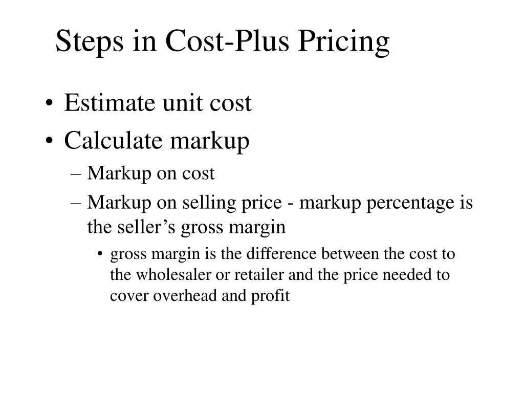 Steps in Cost-Plus Pricing