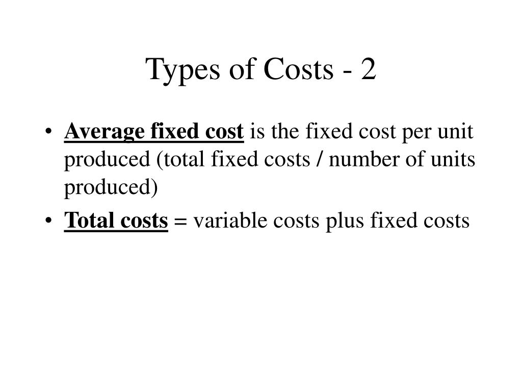 Types of Costs - 2