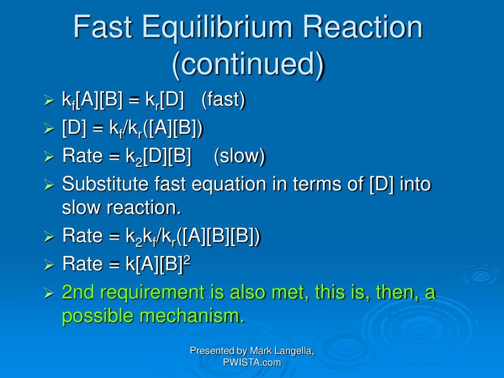 Fast Equilibrium Reaction