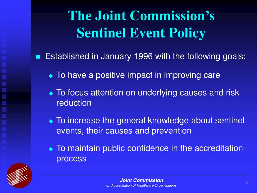 an analysis of the joint commissions sentinel event policy in 1996 Data analysis requires a root cause analysis to identify all  jcaho requires  that all sentinel events be reported within 7 days sentinel events (see table 1.