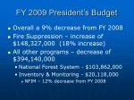 fy 2009 president s budget