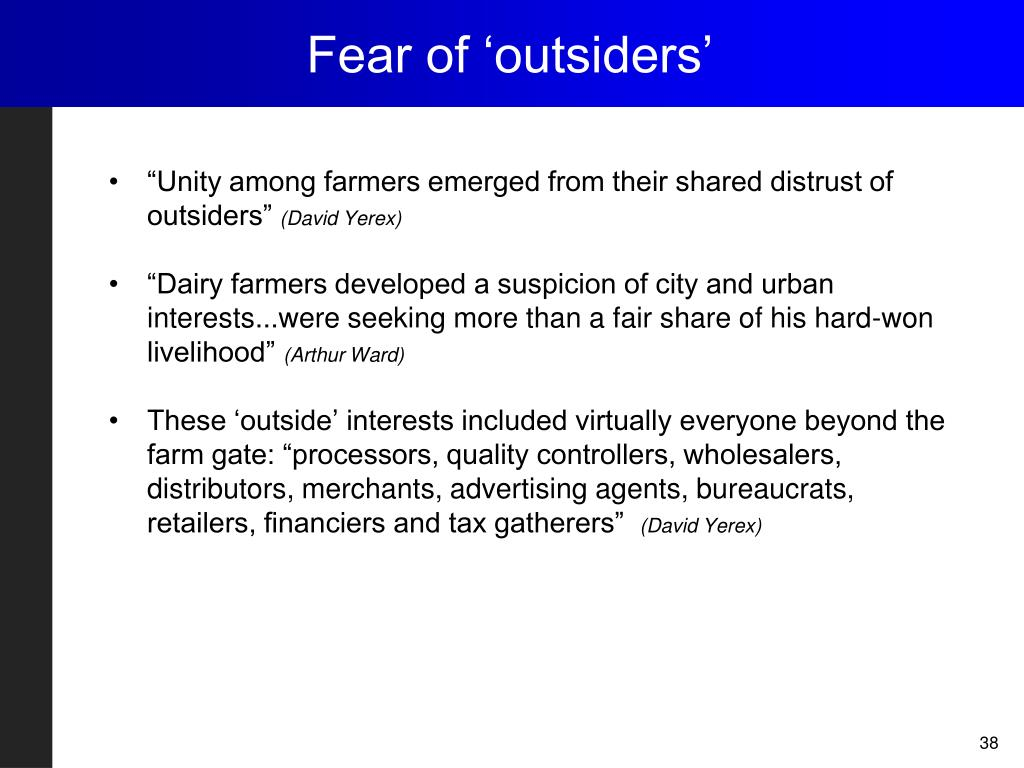Fear of 'outsiders'