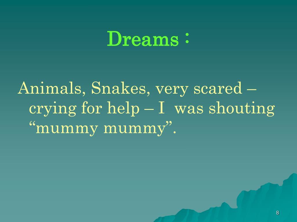 Dreams :