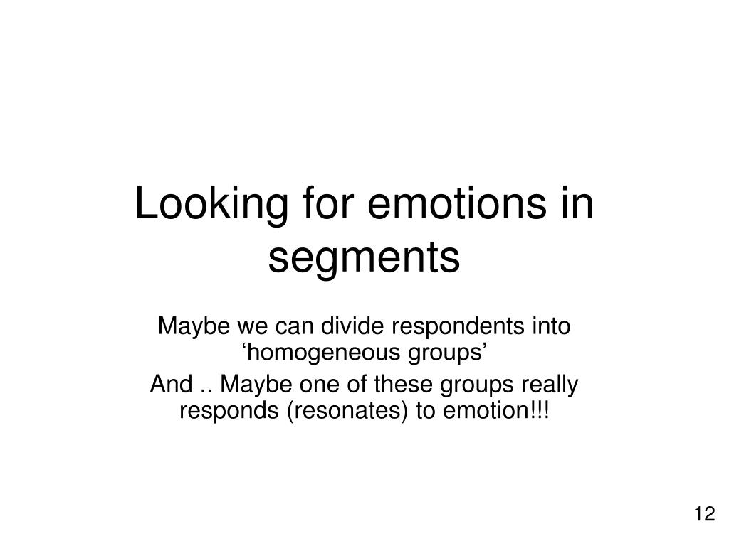 Looking for emotions in segments