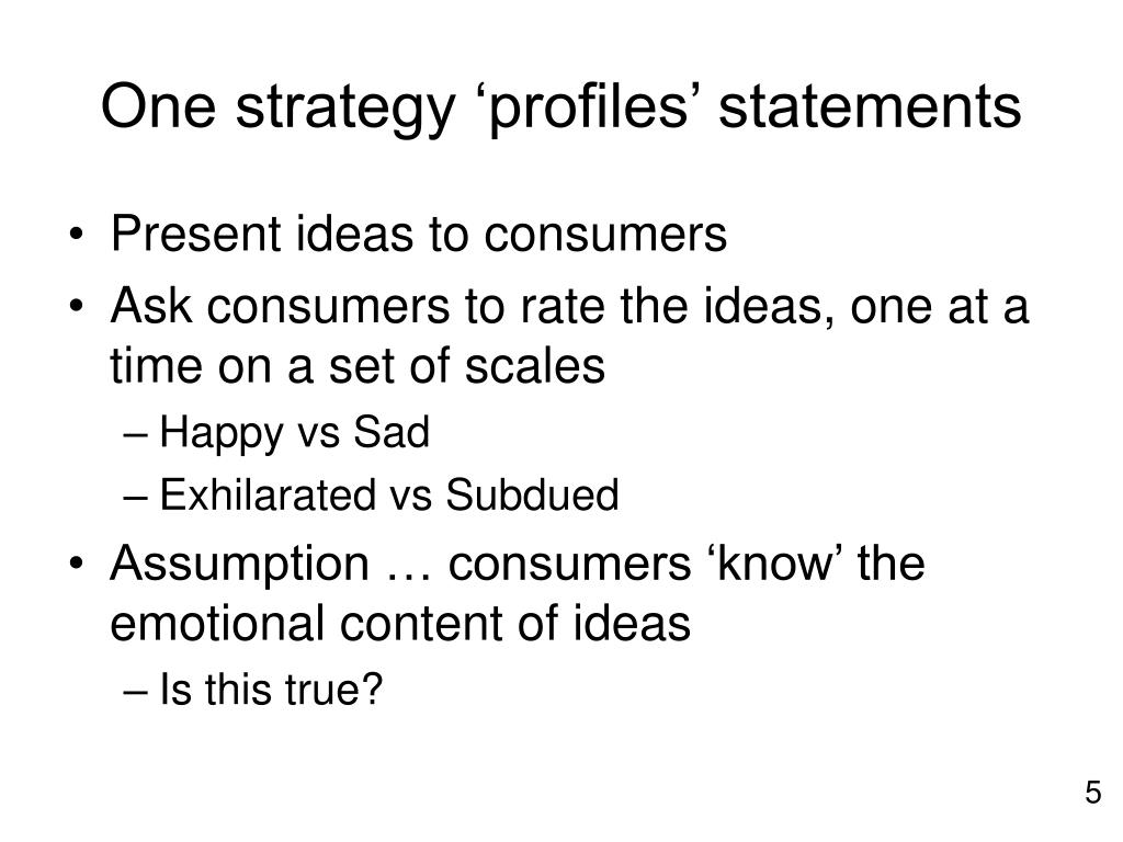 One strategy 'profiles' statements