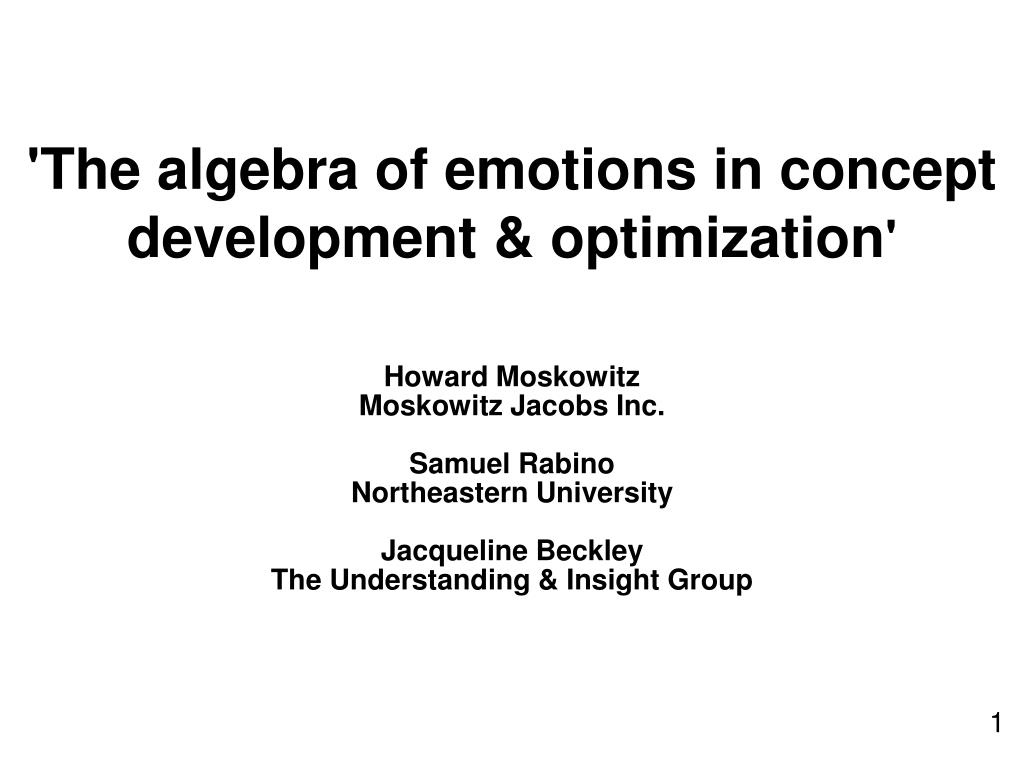 'The algebra of emotions in concept development & optimization