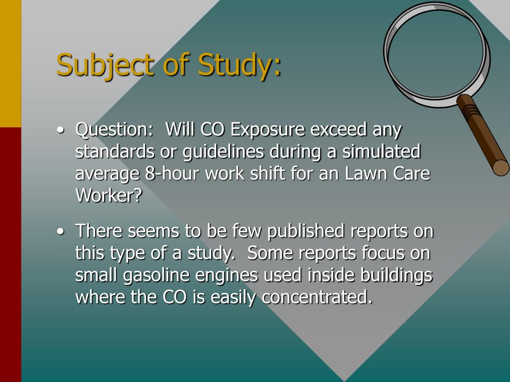 Question:  Will CO Exposure exceed any standards or guidelines during a simulated average 8-hour work shift for an Lawn Care Worker?