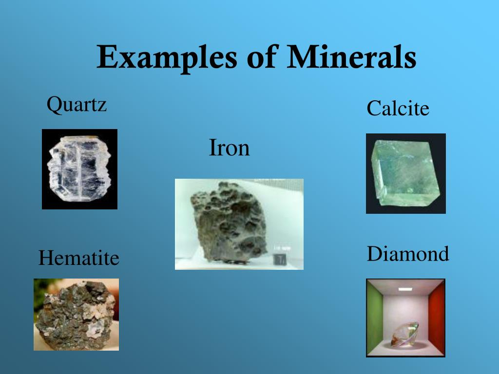 Examples of Minerals