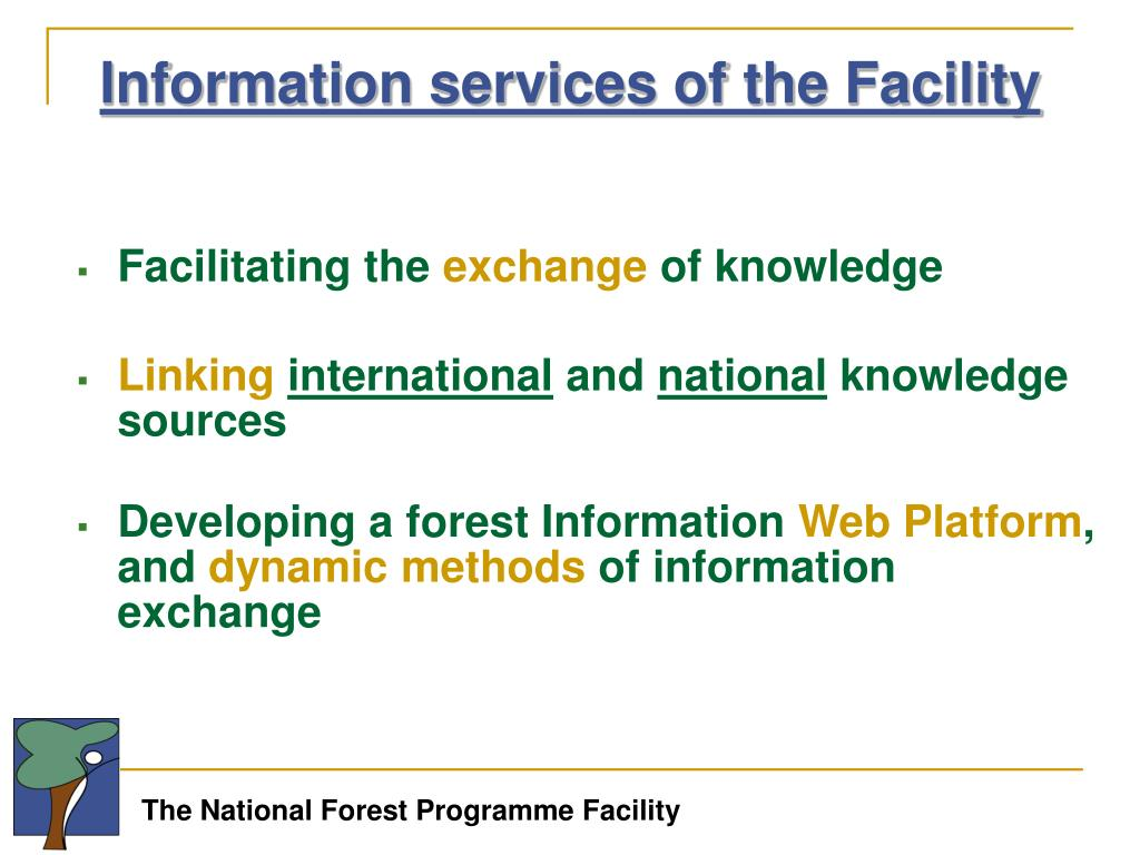 Information services of the Facility