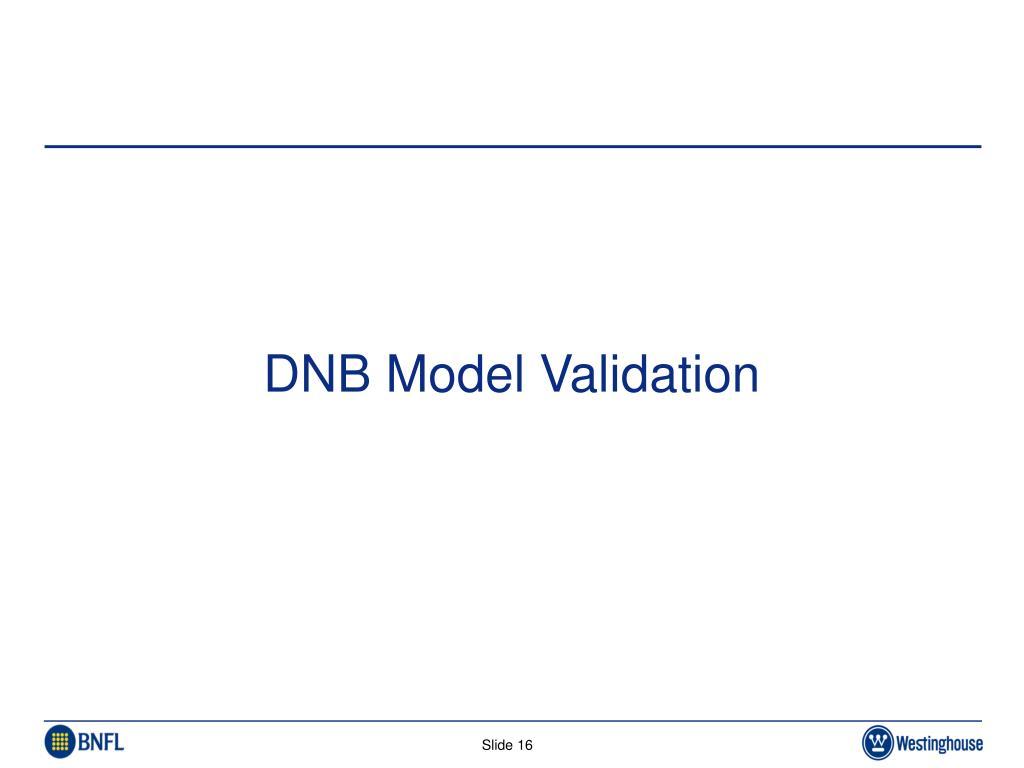 DNB Model Validation