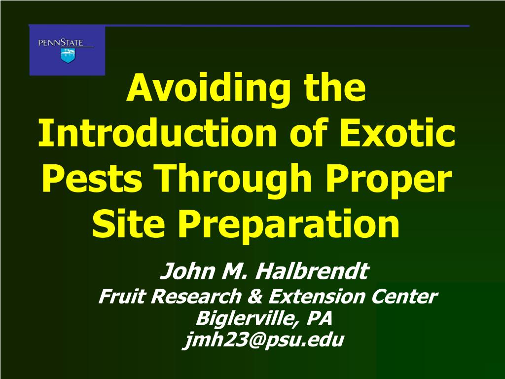 Avoiding the Introduction of Exotic Pests Through Proper Site Preparation