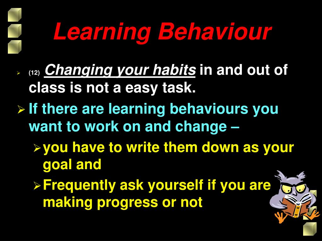 Learning Behaviour