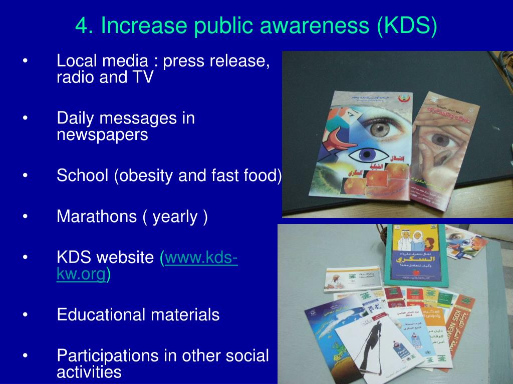 4. Increase public awareness (KDS)
