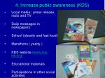 4 increase public awareness kds