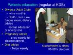 patients education regular at kds52