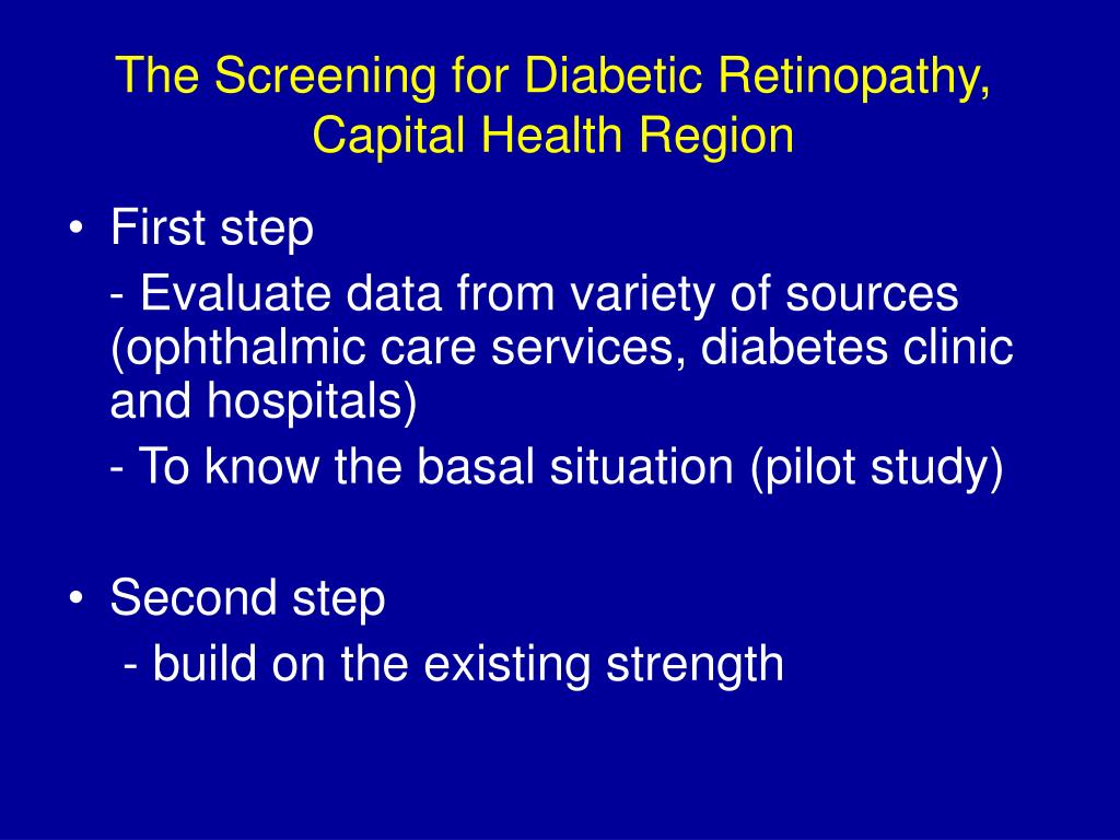 The Screening for Diabetic Retinopathy, Capital Health Region
