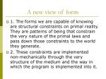 a new view of form