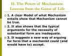ii the power of mechanism lessons from the game of life