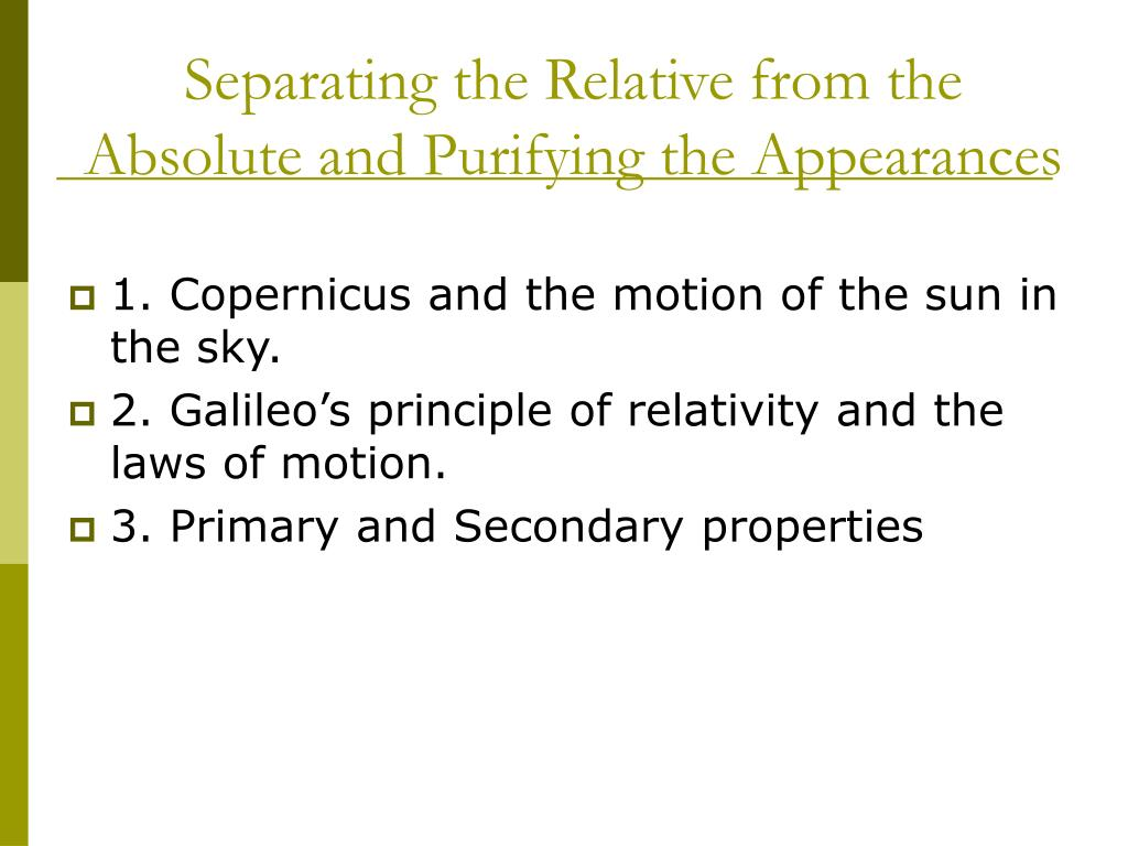 Separating the Relative from the Absolute and Purifying the Appearances