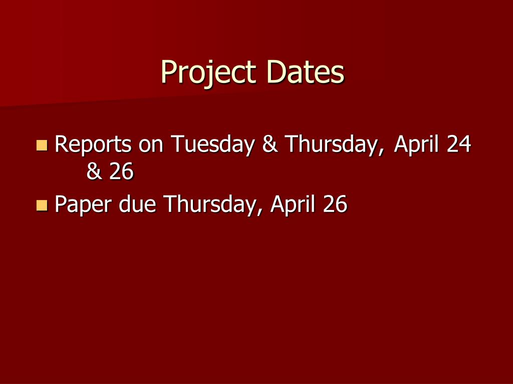 Project Dates