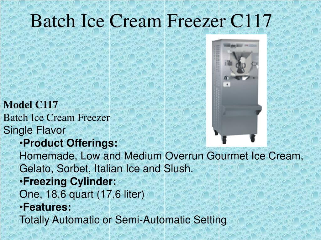 Batch Ice Cream Freezer C117