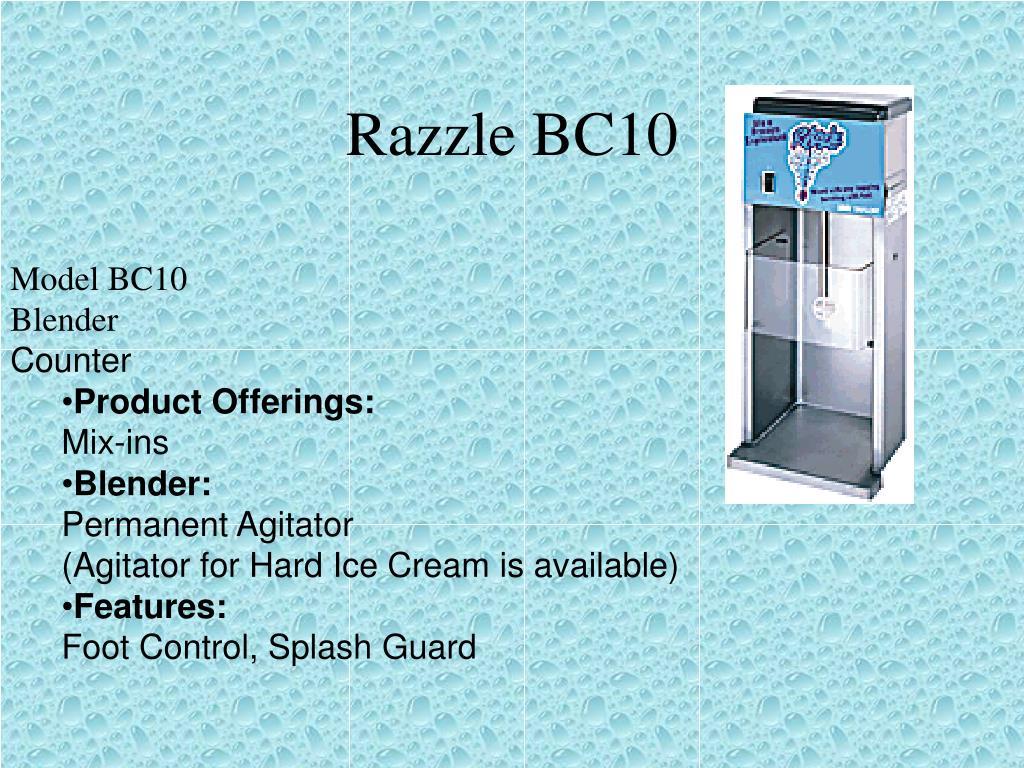 Razzle BC10