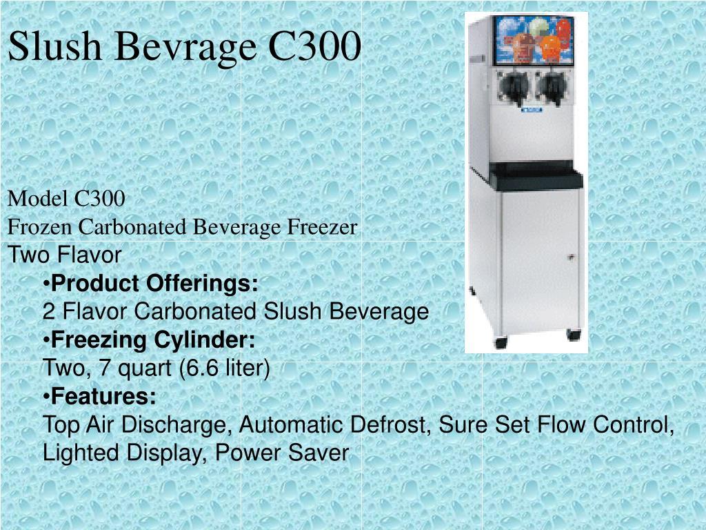 Slush Bevrage C300