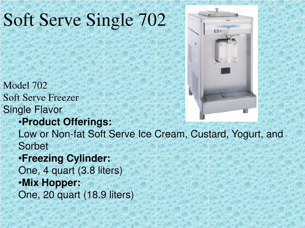Soft Serve Single 702