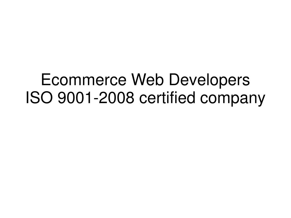 ecommerce web developers iso 9001 2008 certified company