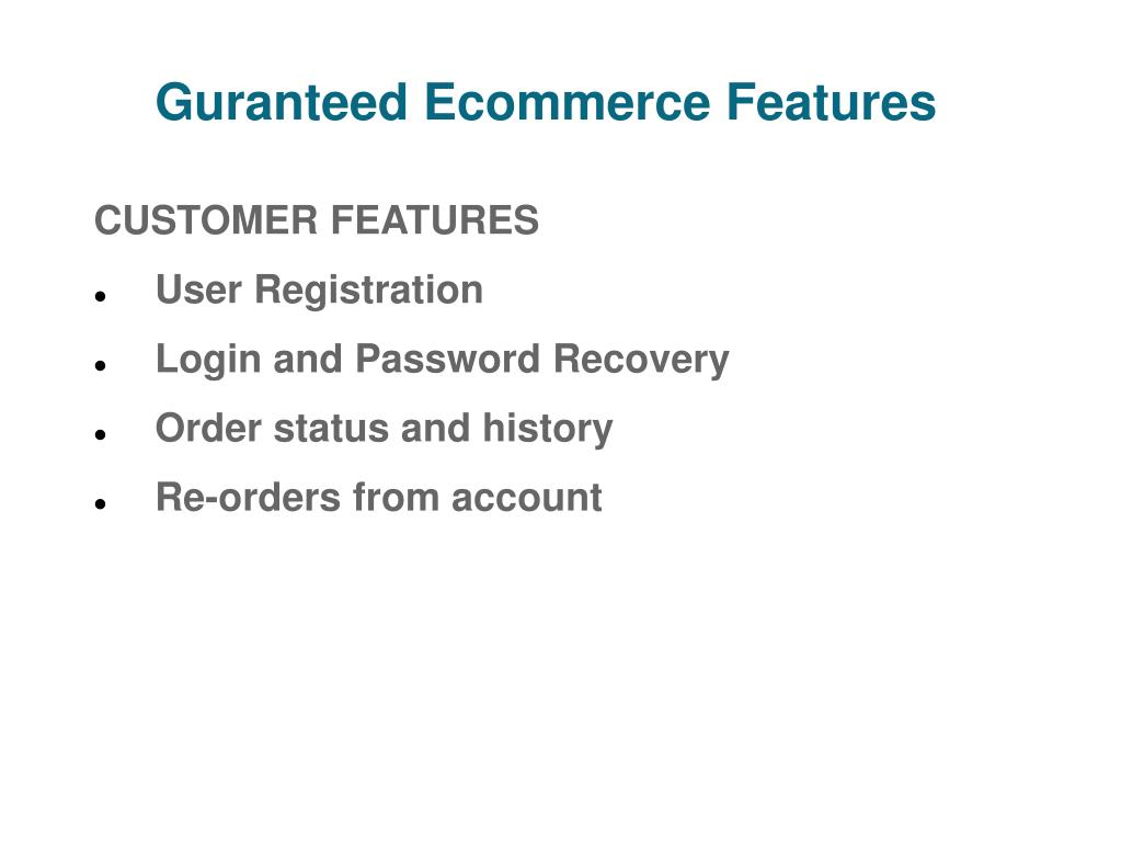 Guranteed Ecommerce Features