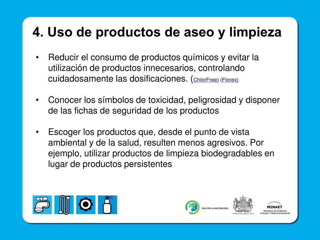 4. Uso de productos de aseo y limpieza