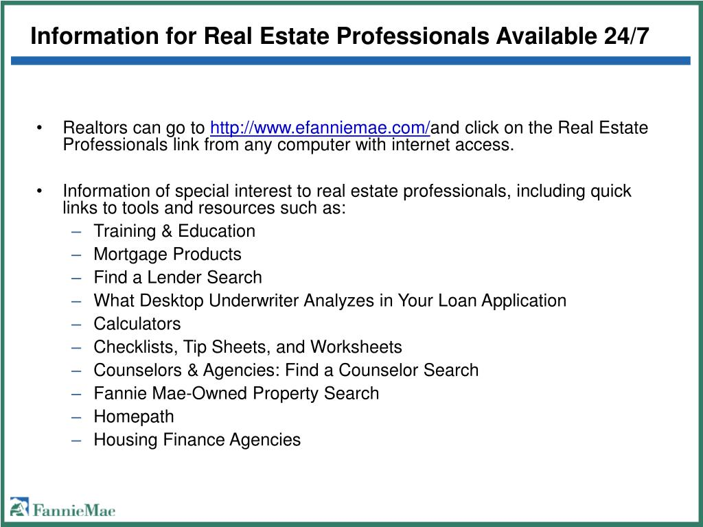 Information for Real Estate Professionals Available 24/7