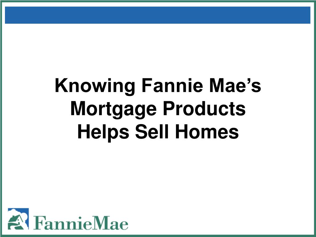 Knowing Fannie Mae's