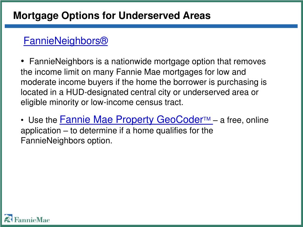 Mortgage Options for Underserved Areas