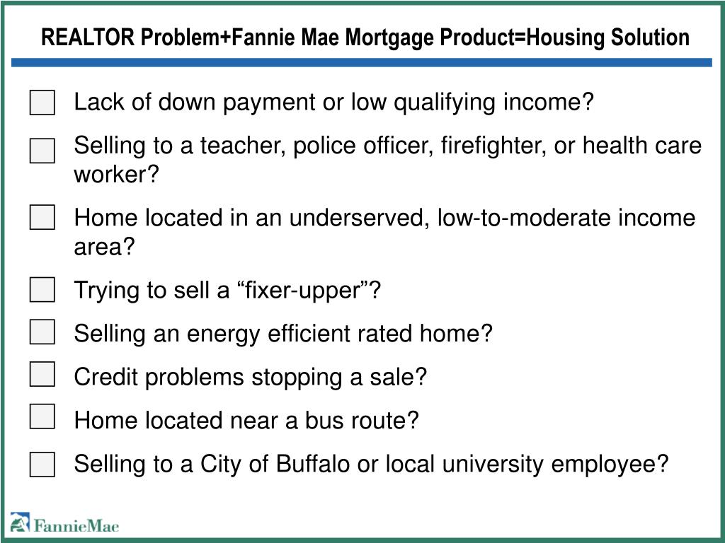 REALTOR Problem+Fannie Mae Mortgage Product=Housing Solution