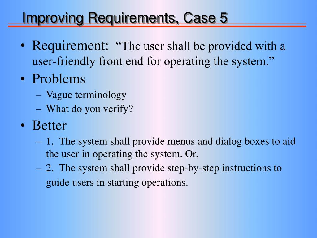 Improving Requirements, Case 5