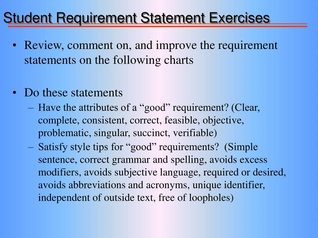 Student Requirement Statement Exercises