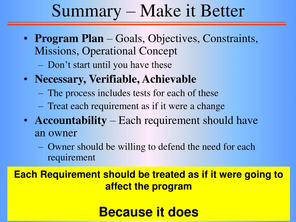 Summary – Make it Better