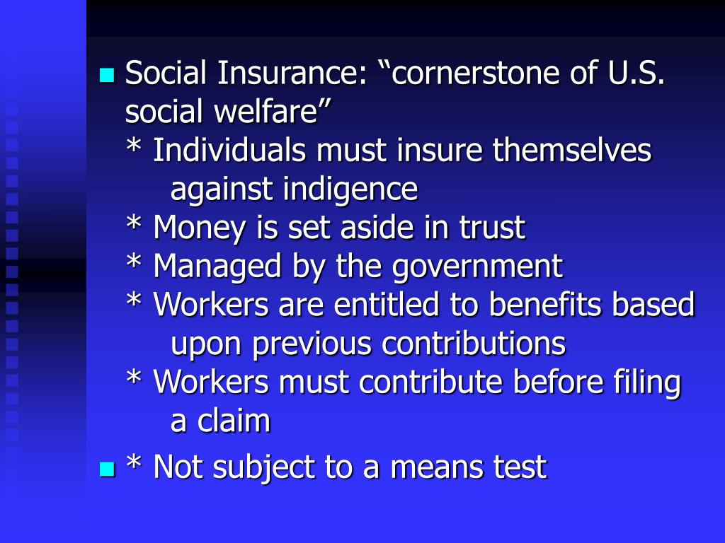 "Social Insurance: ""cornerstone of U.S. social welfare"""