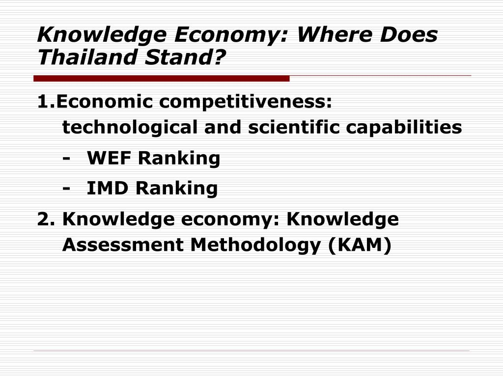 Knowledge Economy: Where Does Thailand Stand?