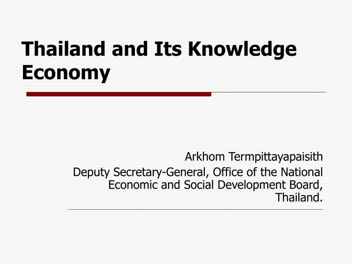 Thailand and its knowledge economy