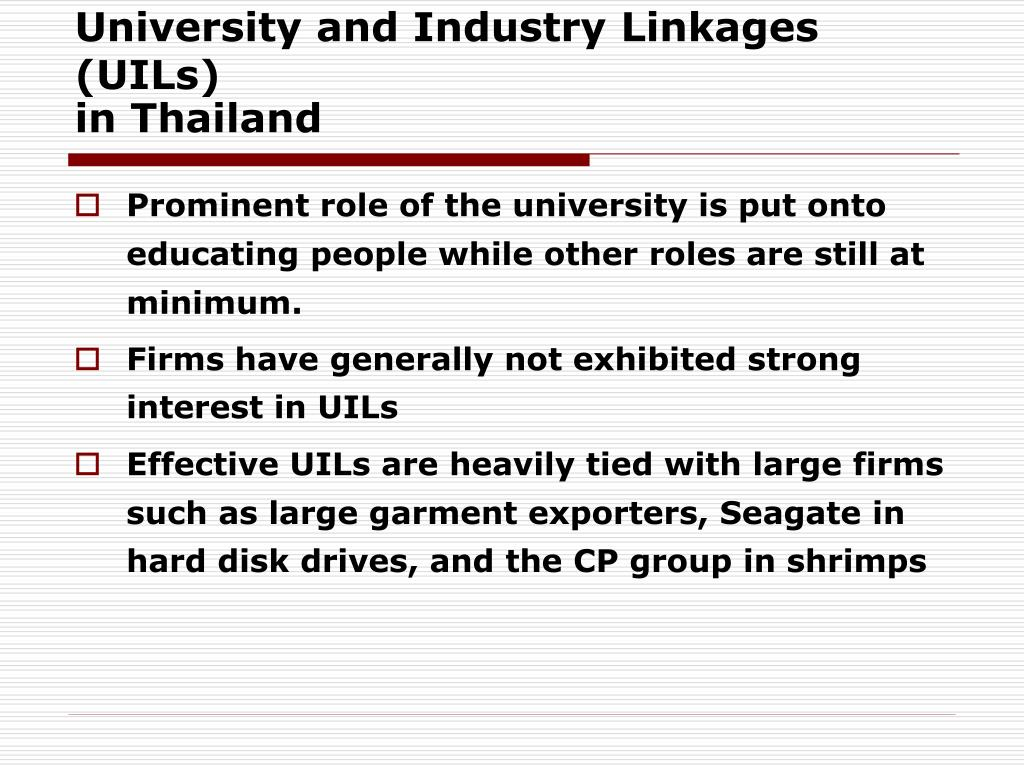 University and Industry Linkages (UILs)