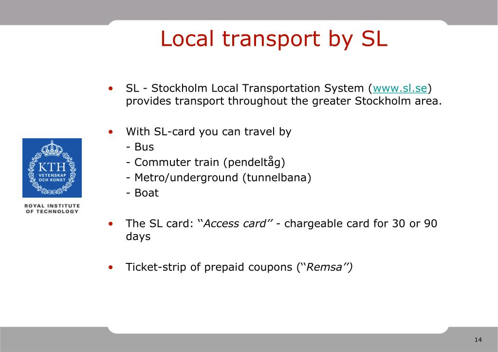 Local transport by SL