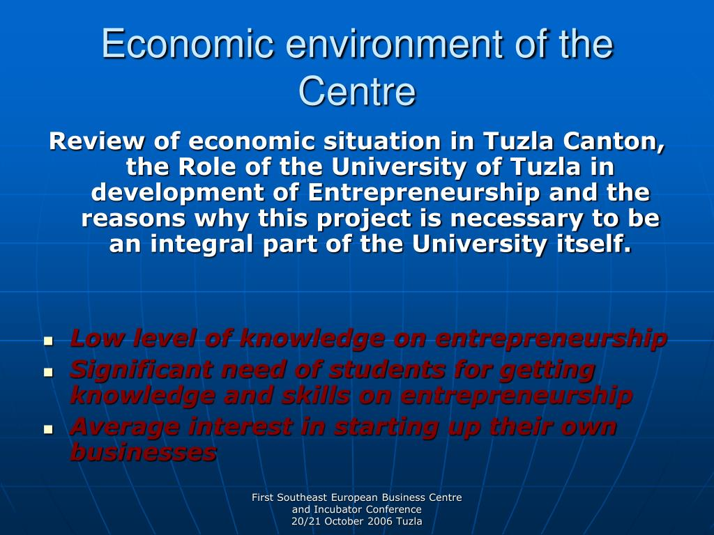 Economic environment of the Centre