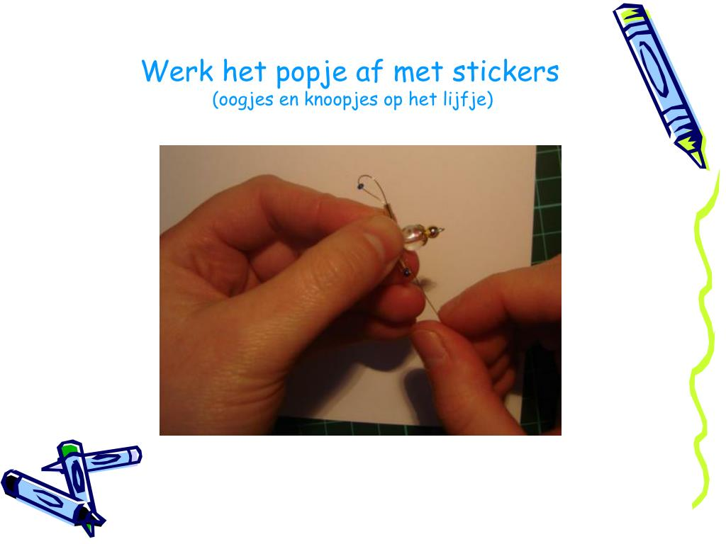 Werk het popje af met stickers